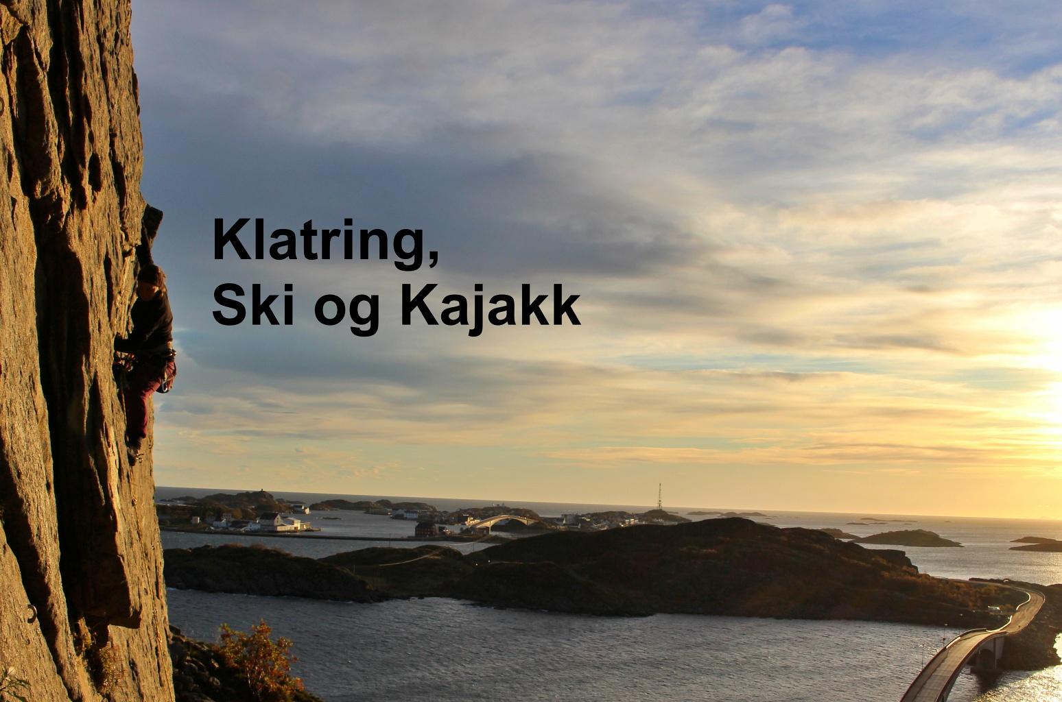 Linja Klatring, Ski og Kajakk på Peder Morset Folkehøgskole.